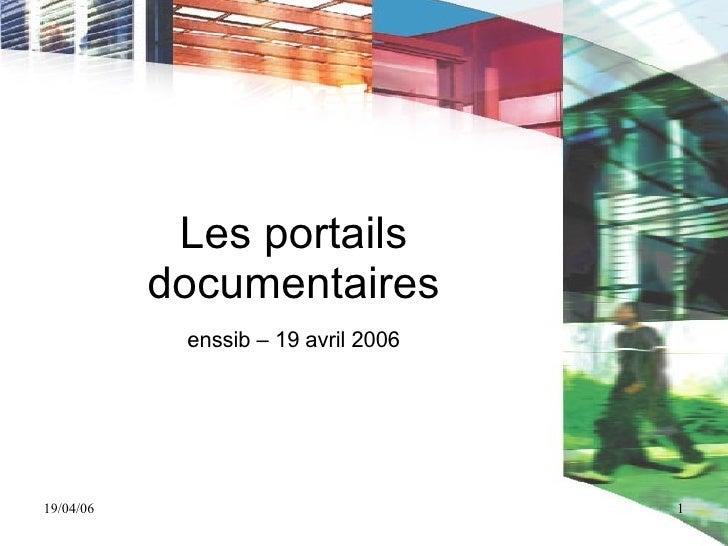 Les  portails  documentaires enssib – 19 avril 2006
