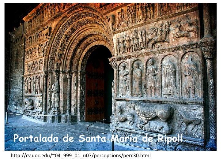 Portalada de Santa Maria de Ripollhttp://cv.uoc.edu/~04_999_01_u07/percepcions/perc30.html