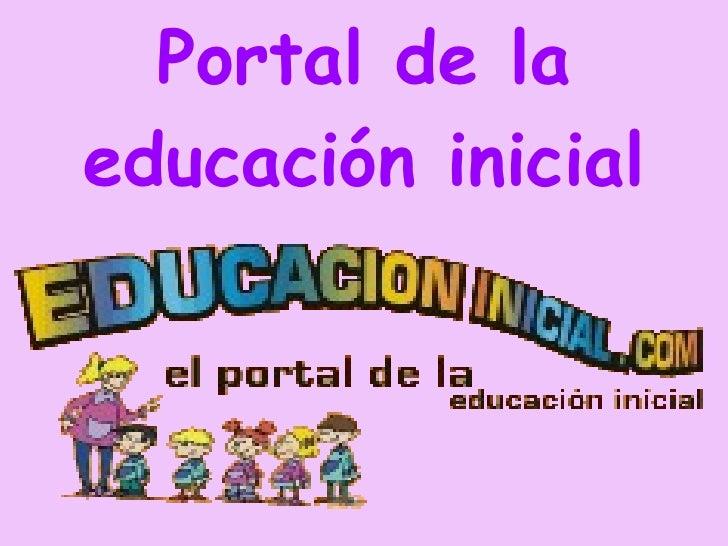 Portal de la educación inicial Portal de la educación inicial