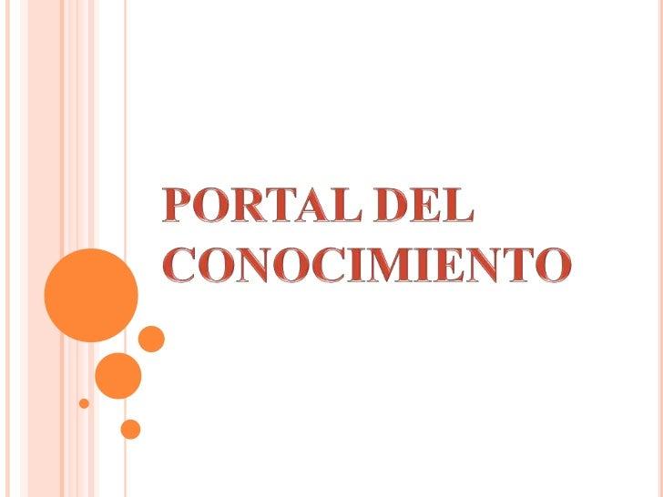 PORTAL DEL CONOCIMIENTO<br />