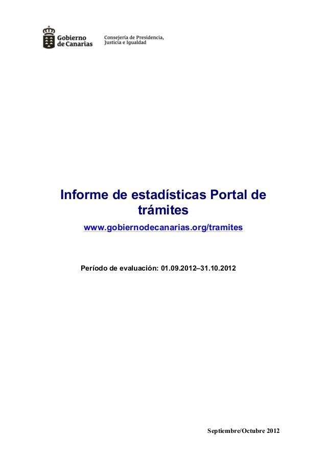 Informe de estadísticas Portal de            trámites   www.gobiernodecanarias.org/tramites   Período de evaluación: 01.09...