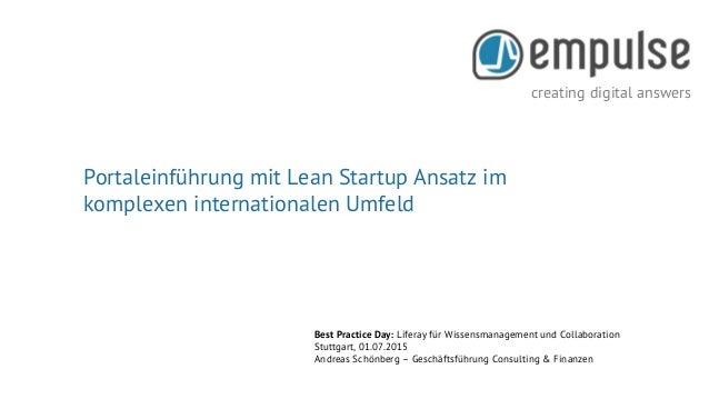 creating digital answers Seite 1 creating digital answers Best Practice Day: Liferay für Wissensmanagement und Collaborati...