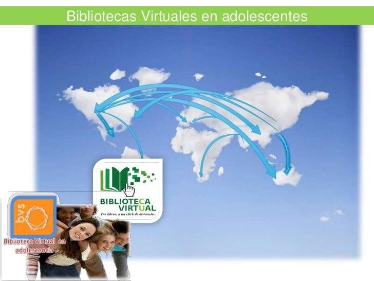 Bibliotecas Virtuales en adolescentes