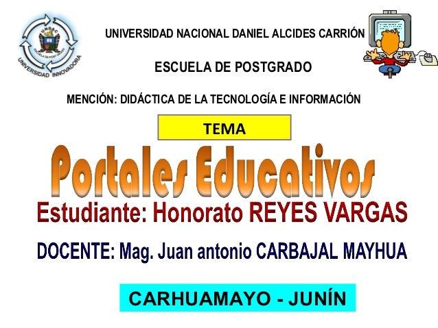 UNIVERSIDAD NACIONAL DANIEL ALCIDES CARRIÓN              ESCUELA DE POSTGRADOMENCIÓN: DIDÁCTICA DE LA TECNOLOGÍA E INFORMA...