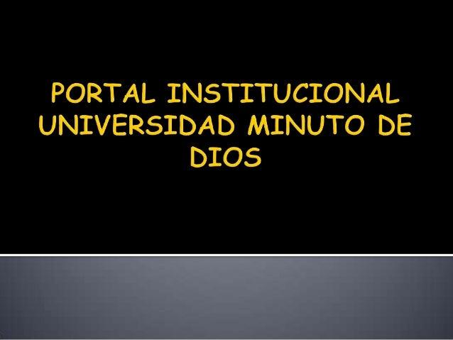 Portal institucional universidad minuto de dios