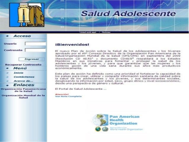 Objetivo Crear, utilizar y compartir información sanitaria sobre la salud de los adolescentes y los jóvenes Desarrollar un...