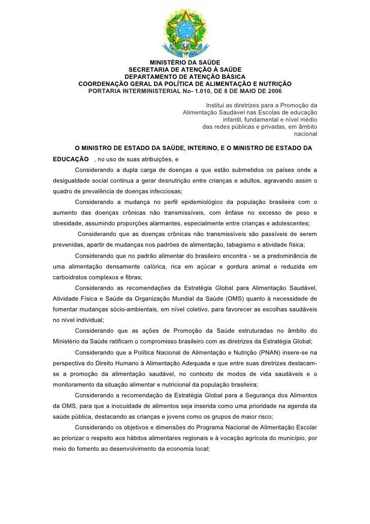 MINISTÉRIO DA SAÚDE                      SECRETARIA DE ATENÇÃO À SAÚDE                     DEPARTAMENTO DE ATENÇÃO BÁSICA ...