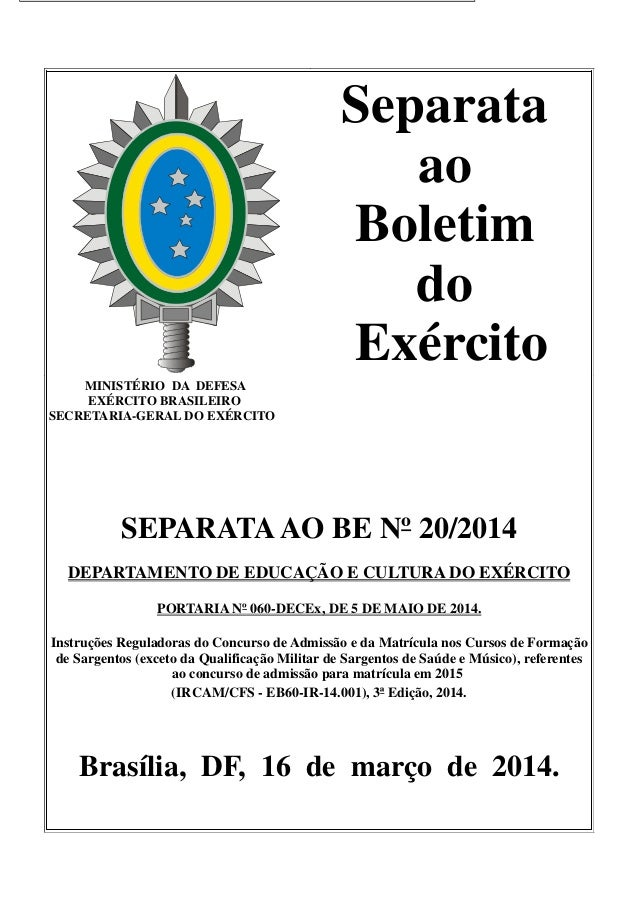 Separata ao Boletim do Exército MINISTÉRIO DA DEFESA EXÉRCITO BRASILEIRO SECRETARIA-GERAL DO EXÉRCITO SEPARATAAO BE Nº 20/...