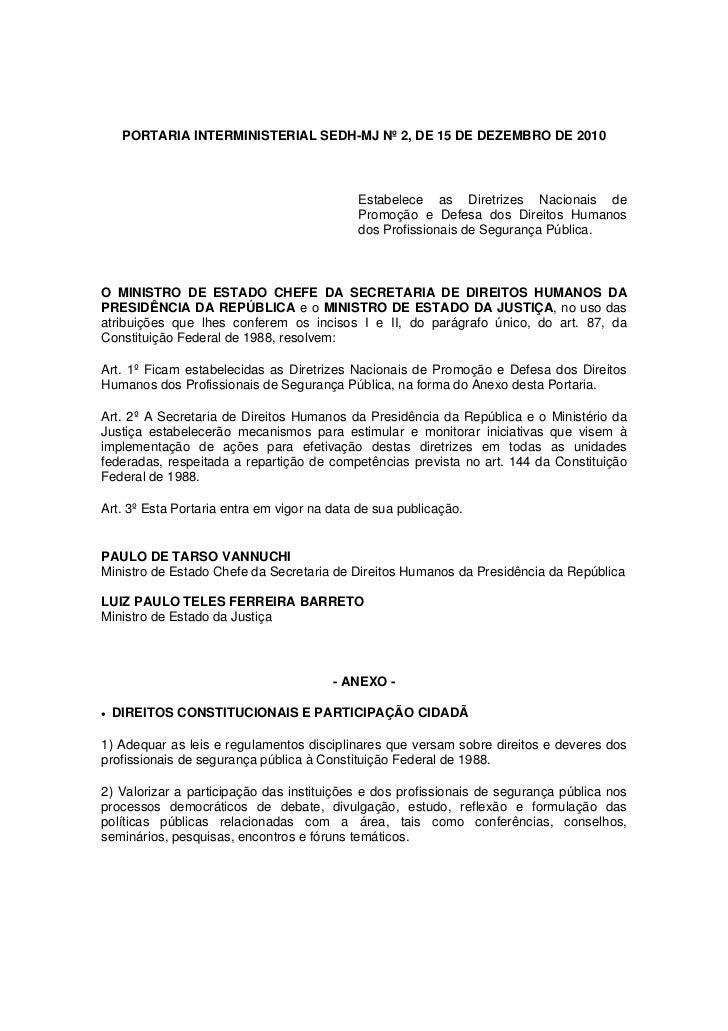 PORTARIA INTERMINISTERIAL SEDH-MJ Nº 2, DE 15 DE DEZEMBRO DE 2010                                            Estabelece as...