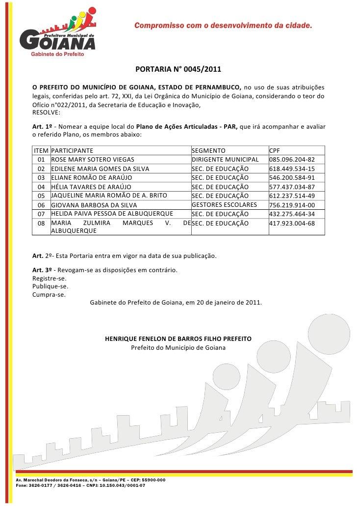 Compromisso com o desenvolvimento da cidade.                                                   PORTARIA N° 0045/2011      ...