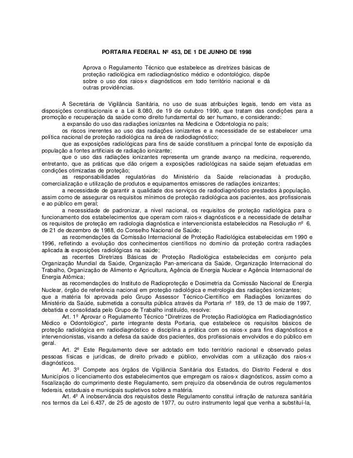 PORTARIA FEDERAL Nº 453, DE 1 DE JUNHO DE 1998                Aprova o Regulamento Técnico que estabelece as diretrizes bá...