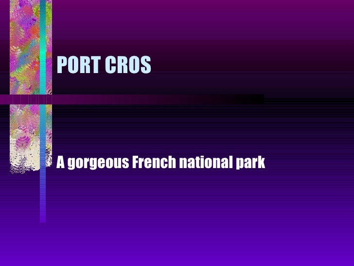 PORT CROS A gorgeous French national park