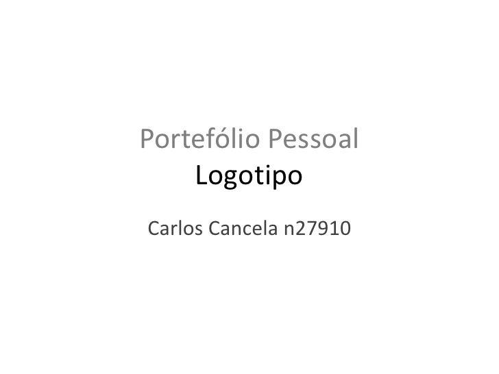 Portefólio Pessoal    LogotipoCarlos Cancela n27910