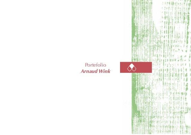 1 Portefolio Arnaud Wink Portefolio Arnaud Wink