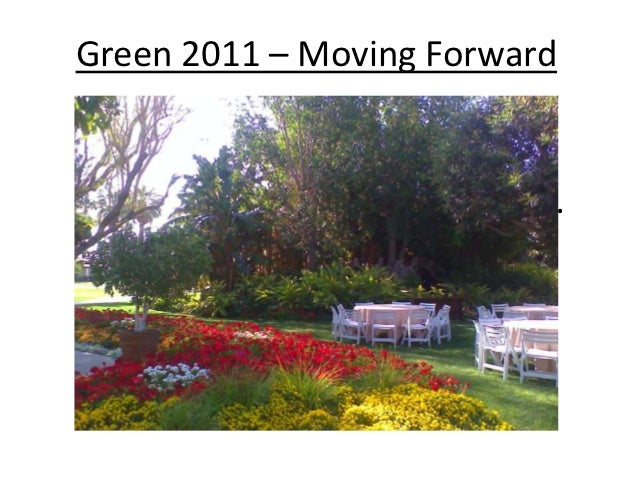 Green 2011 – Moving ForwardGreen 2011- Moving Forward…
