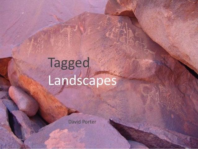 Tagged Landscapes David Porter