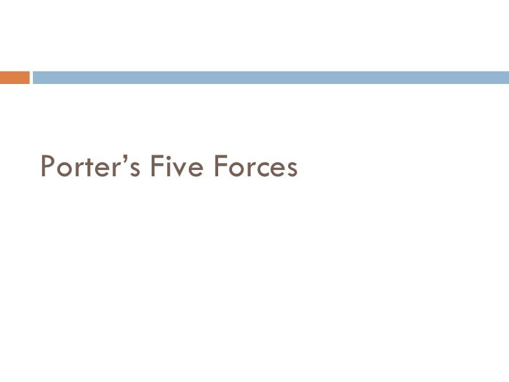 Porter s five forces and generic strategies for Porter s five forces