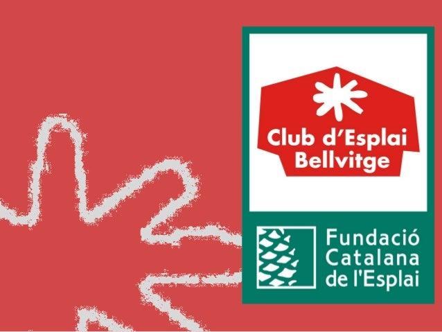 El Club d'esplai Bellvitge
