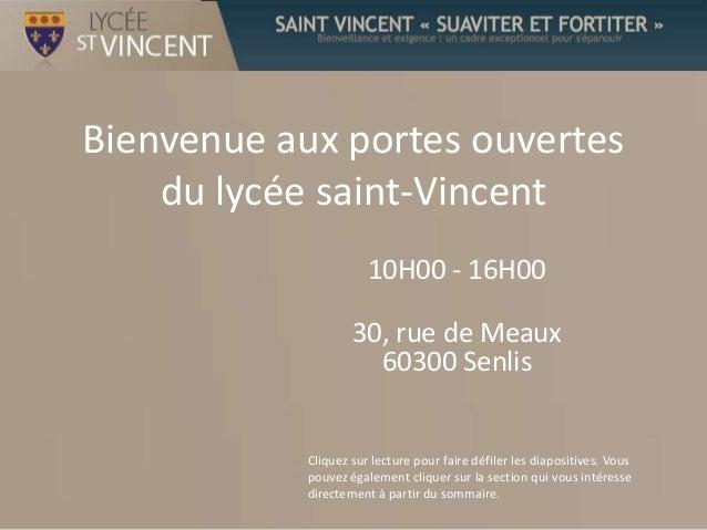 Bienvenue aux portes ouvertes    du lycée saint-Vincent                       10H00 - 16H00                    30, rue de ...