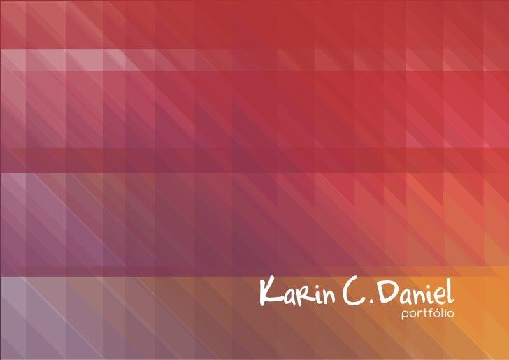 Karin C.Daniel          portfólio