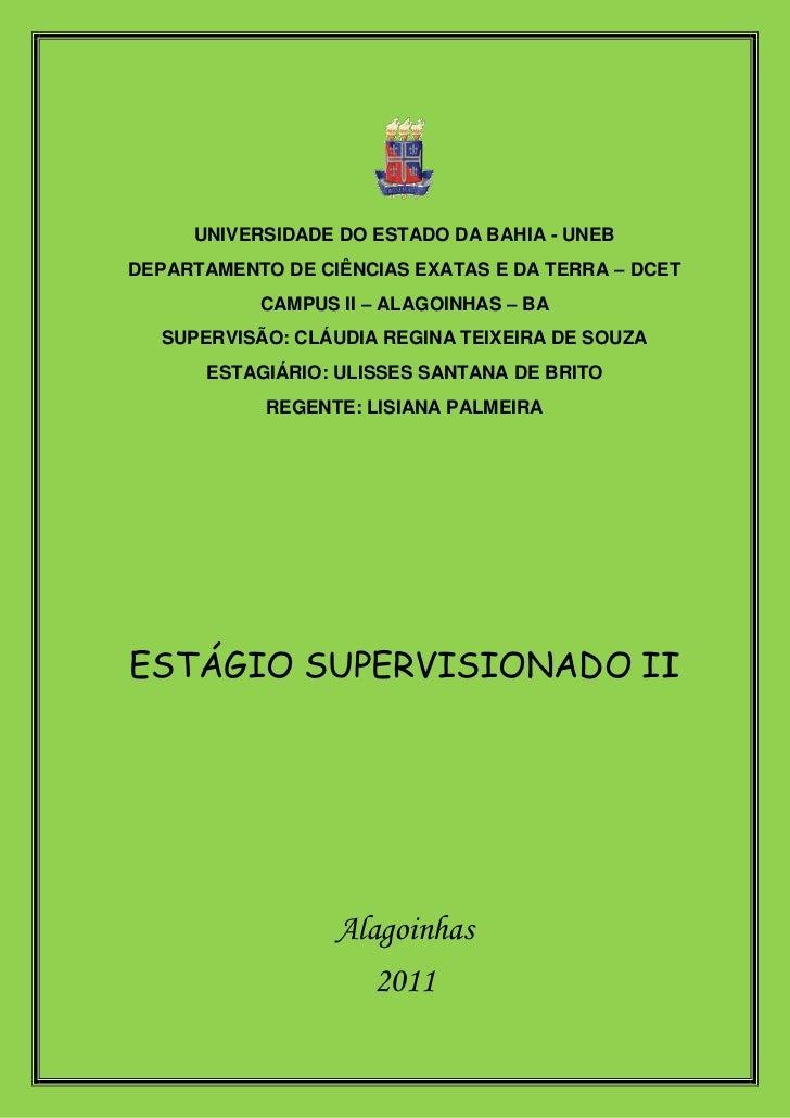 UNIVERSIDADE DO ESTADO DA BAHIA - UNEBDEPARTAMENTO DE CIÊNCIAS EXATAS E DA TERRA – DCET           CAMPUS II – ALAGOINHAS –...