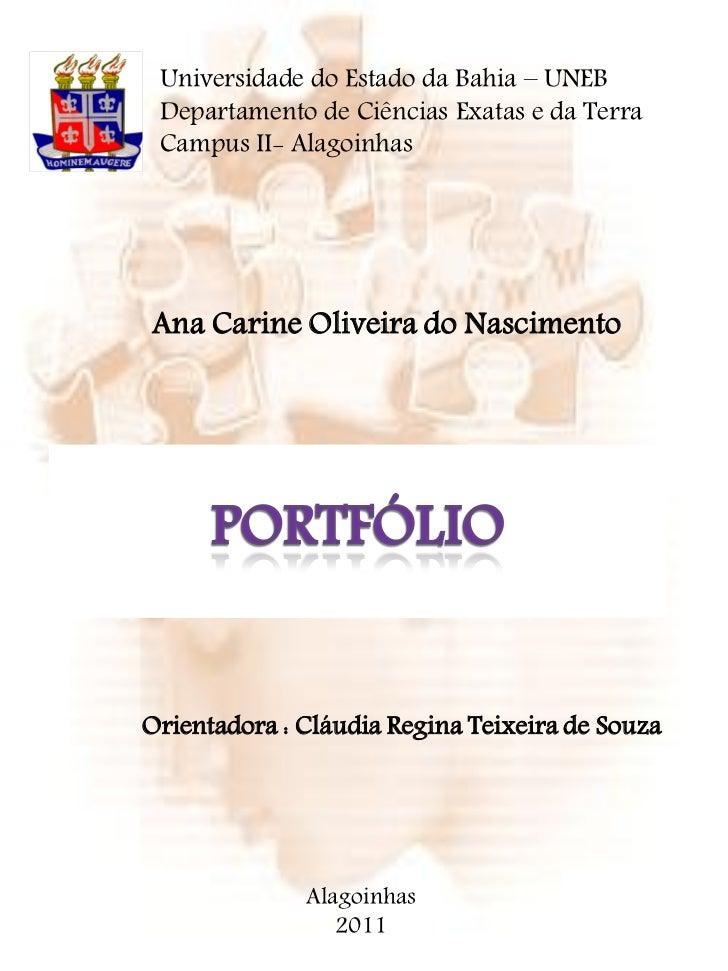 Universidade do Estado da Bahia – UNEB Departamento de Ciências Exatas e da Terra Campus II- Alagoinhas .Ana Carine Olivei...