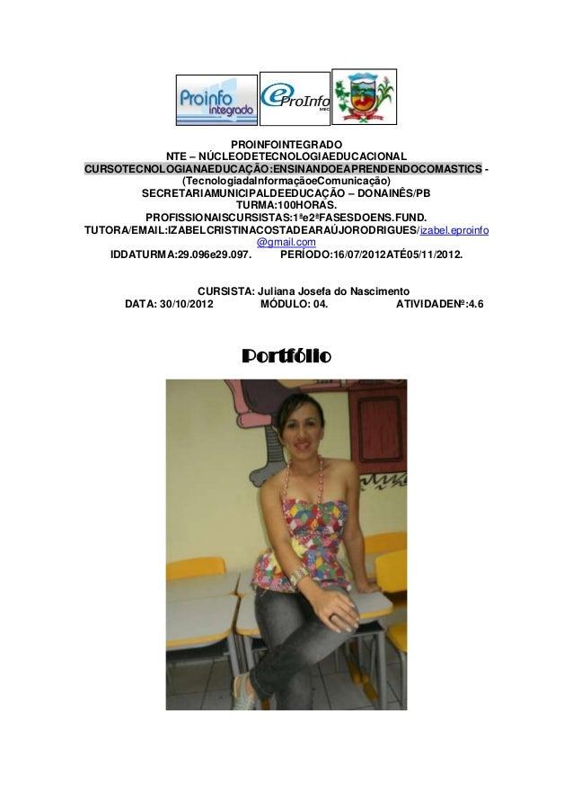 PROINFOINTEGRADO             NTE – NÚCLEODETECNOLOGIAEDUCACIONALCURSOTECNOLOGIANAEDUCAÇÃO:ENSINANDOEAPRENDENDOCOMASTICS - ...