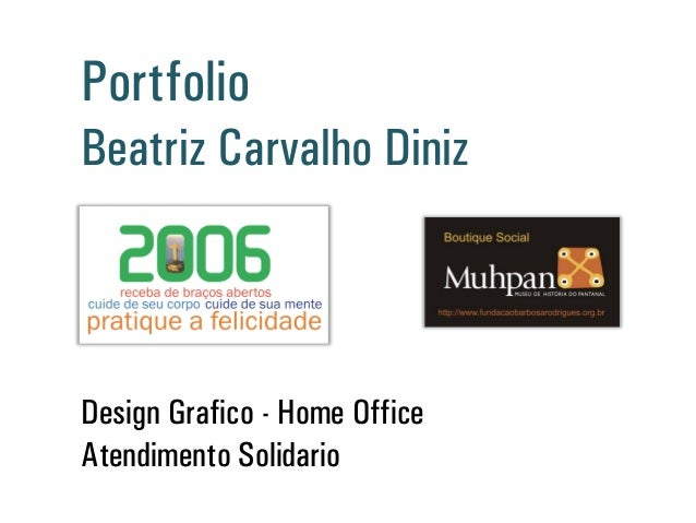 Design Gráfico - Home Office Atendimento Solidário Portfólio Beatriz Carvalho Diniz