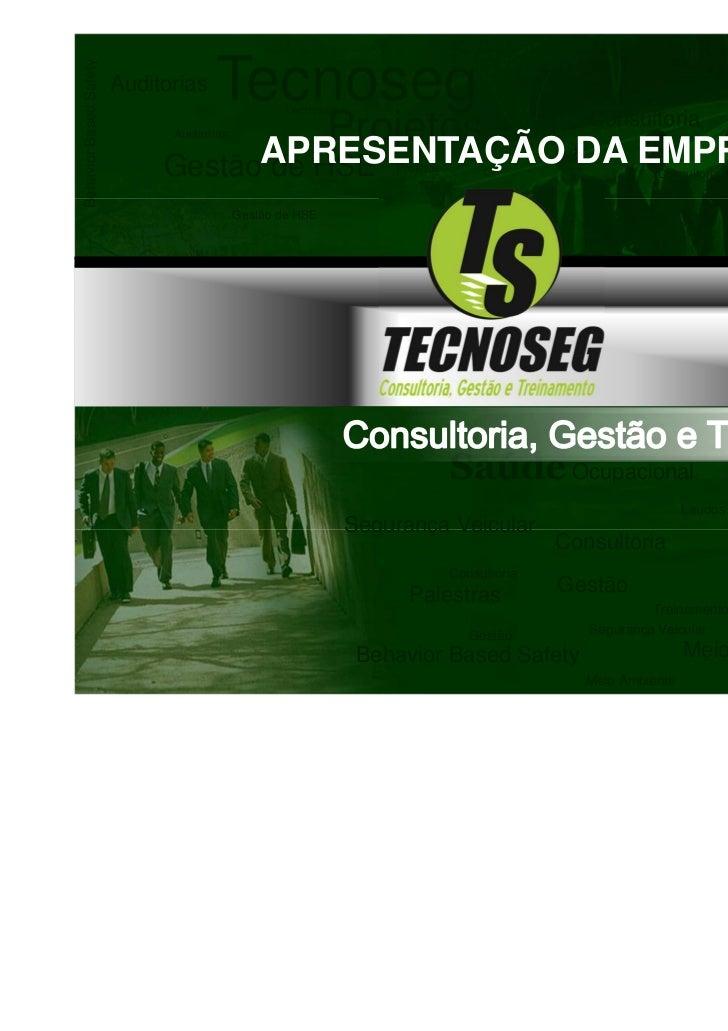 Behavior Based Safety   Auditorias   Tecnoseg      Tecnoseg                                                               ...