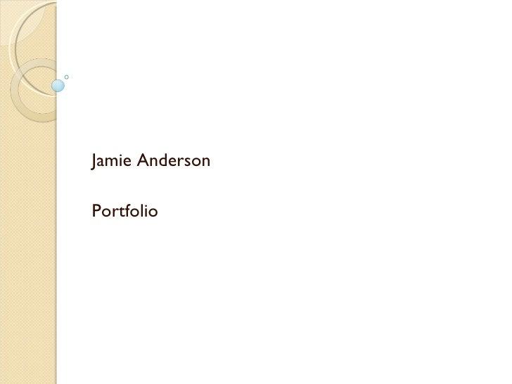 Jamie Anderson Portfolio
