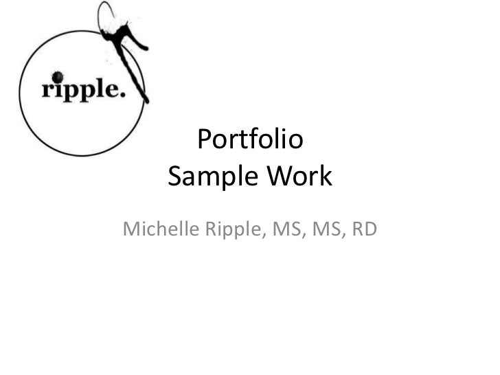 PortfolioSample Work<br />Michelle Ripple, MS, MS, RD<br />