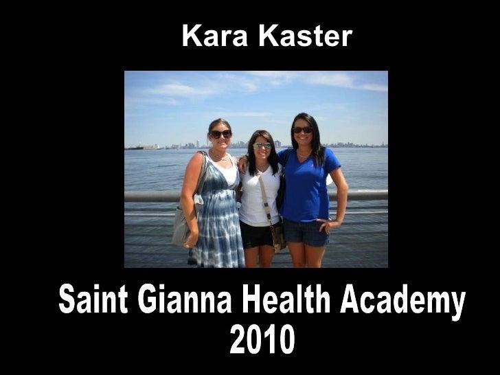 Health Academy Portfolio 2010- Kara Kaster