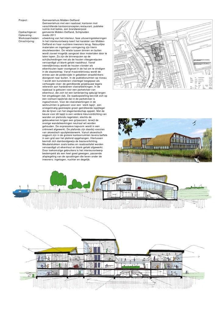 Project:         Gemeentehuis Midden-Delfland                  Gemeentehuis met een raadzaal, kantoren met                ...