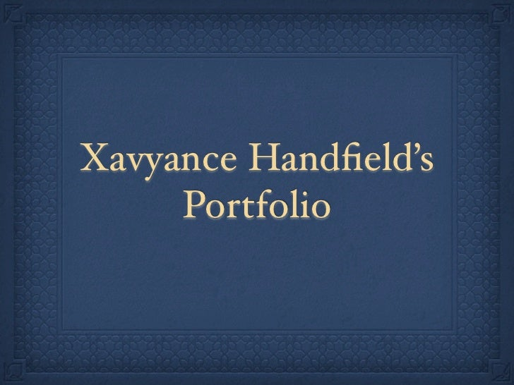 Xavyance Handfield's     Portfolio