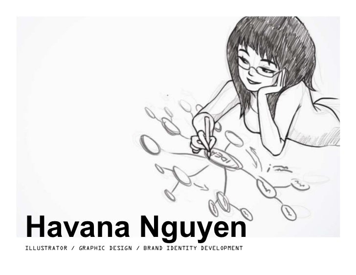 Havana NguyenILLUSTRATOR / GRAPHIC DESIGN / BRAND IDENTITY DEVELOPMENT