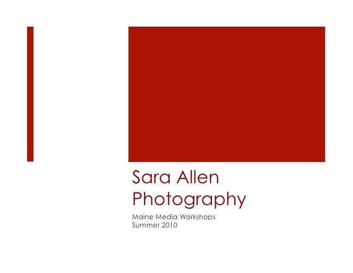 Sara Allen Photography Maine Media Workshops Summer 2010