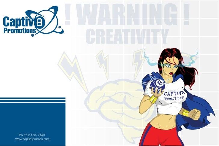 2009 Captiv8 Promotions Portfolio