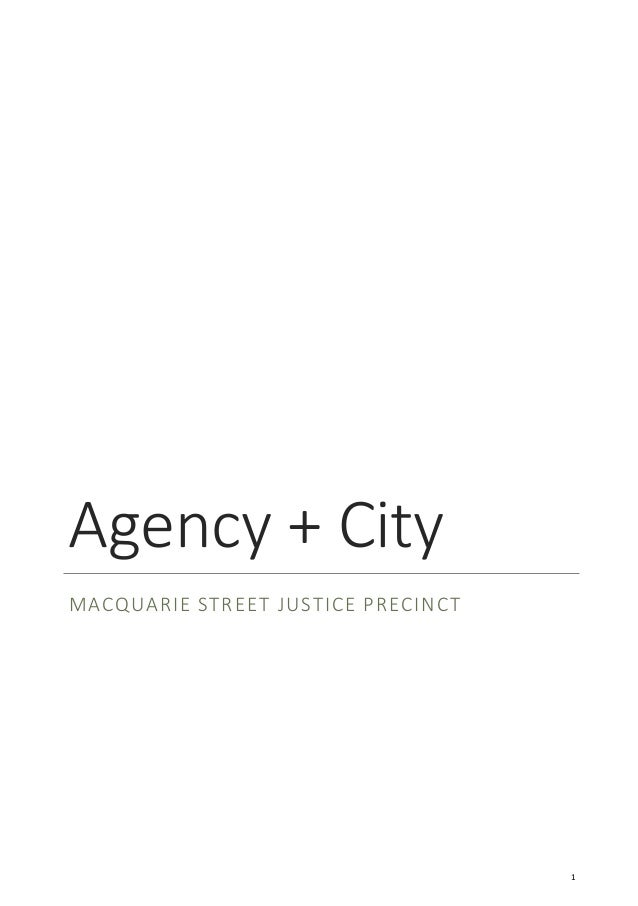 Agency + City MACQUARIE STREET JUSTICE PRECINCT 1