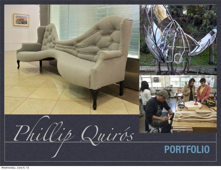 Phillip Quirós                        PORTFOLIOWednesday, June 6, 12