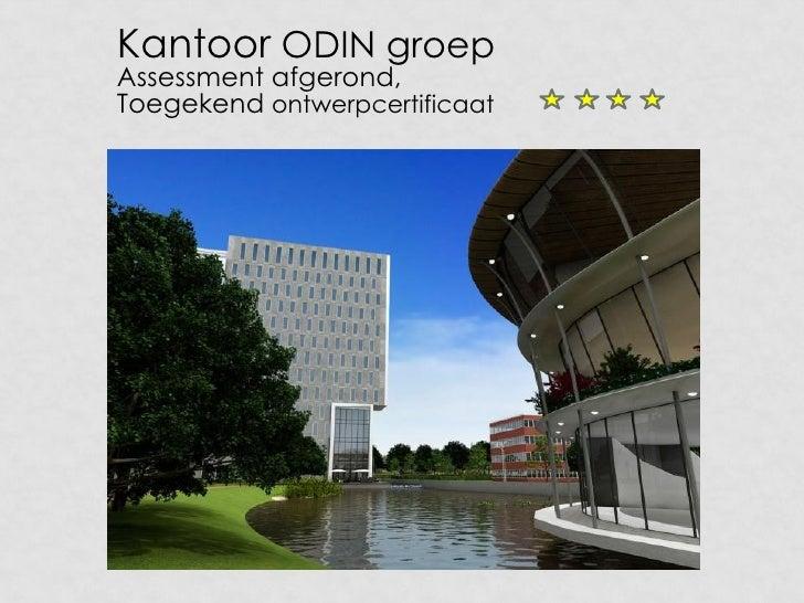 Kantoor ODIN groepAssessment afgerond,Toegekend ontwerpcertificaat