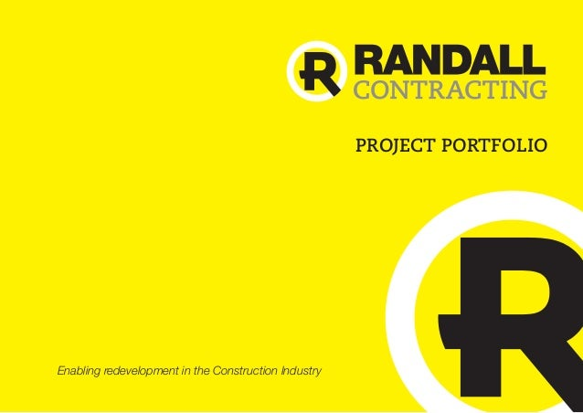 PROJECT PORTFOLIO  Enabling redevelopment in the Construction Industry