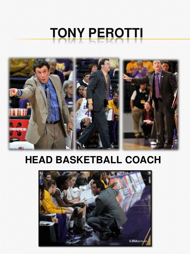 TONY PEROTTI HEAD BASKETBALL COACH