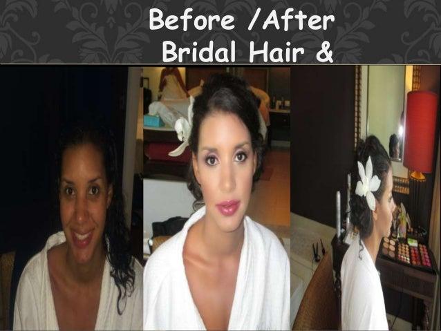 Before /After Bridal Hair & Makeup