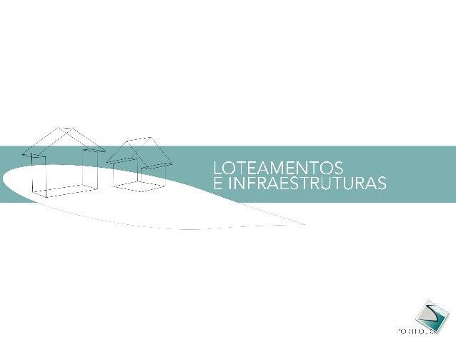 LOTEAMENTOS E INDRAESTRUTURAS