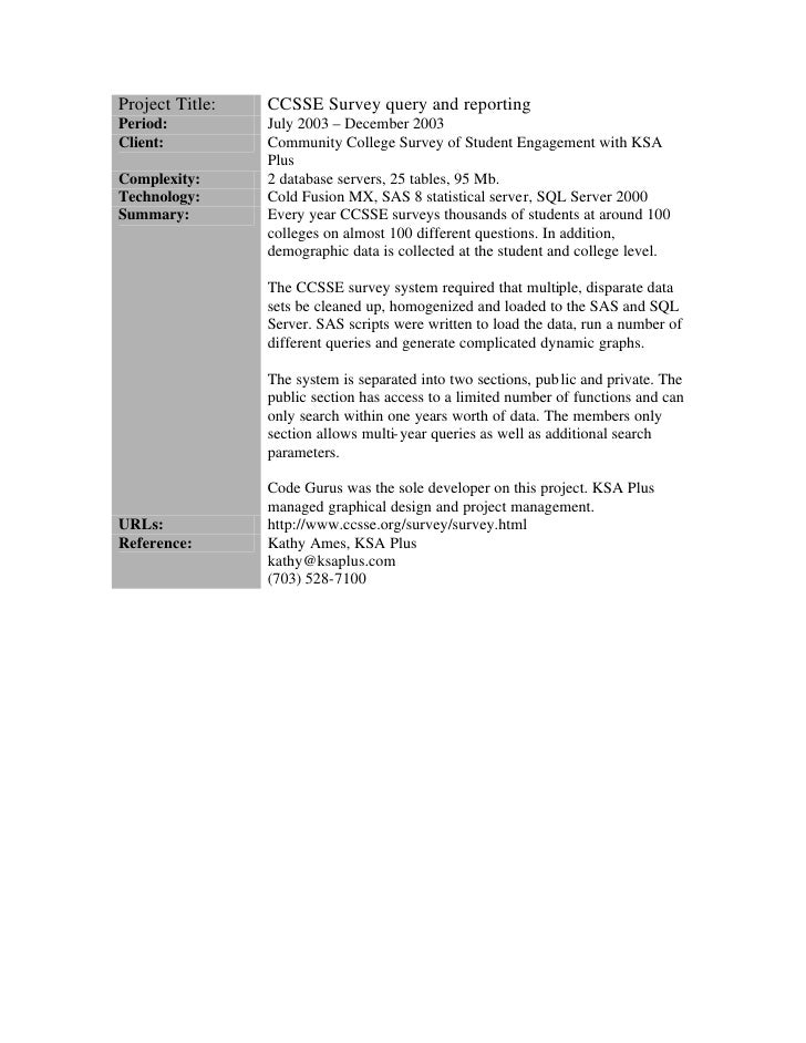 Project Title:   CCSSE Survey query and reporting Period:          July 2003 – December 2003 Client:          Community Co...