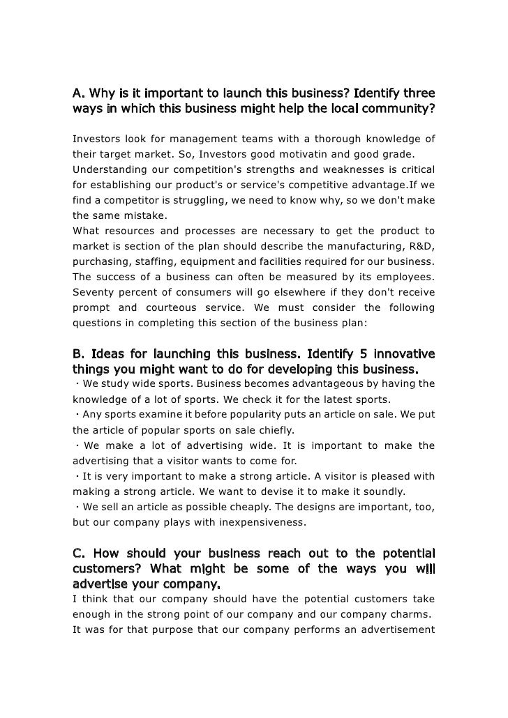 A. Why is it important to launch this business? Identify three ways in which this business might help the local community?...