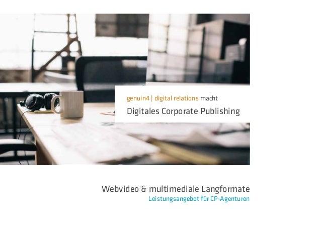 genuin4   digital relations macht Digitales Corporate Publishing Webvideo & multimediale Langformate Leistungsangebot für ...