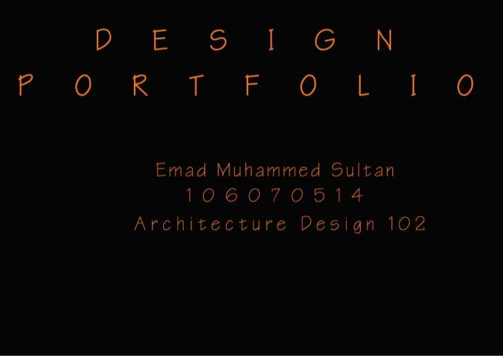 Portfolio - Architecture Design 102