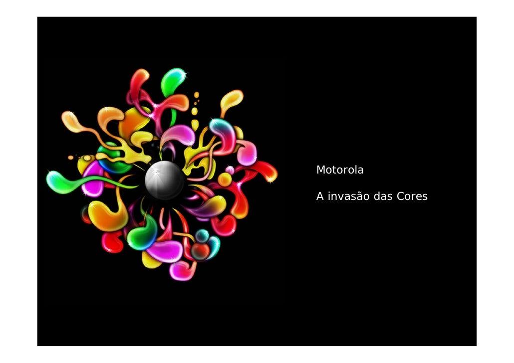 Motorola  A invasão das Cores