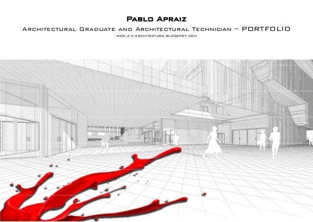 Pablo Architectural Graduate and Archit www.a-a-architect Apraiz tectural Technician – PORTFOLIO ure.blogspot.com